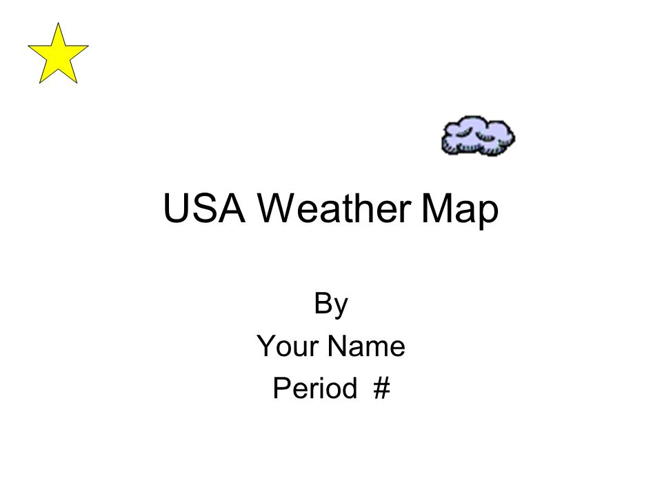 USA Weather Map By Your Name Period #