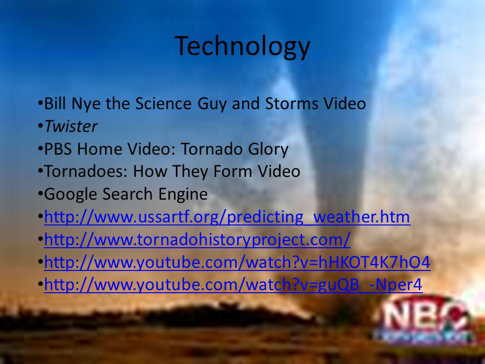 Technology Bill Nye the Science Guy and Storms Video Twister PBS Home Video: Tornado Glory Tornadoes: How They Form Video Google Search Engine http://