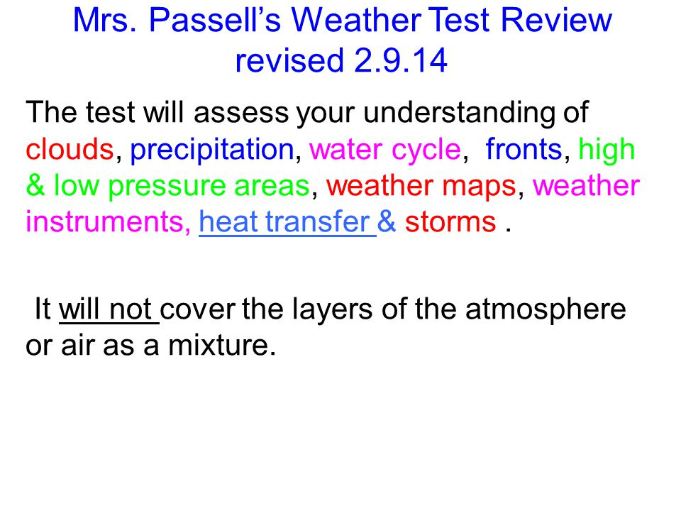WHOS STUDYING THE WEATHER.Besides Mrs. Passells students.