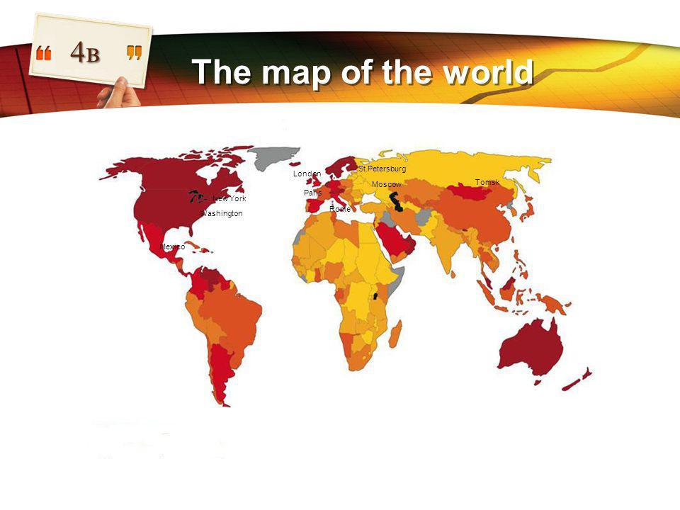 LOGO The map of the world 4в New York Меxicо London Paris Rome Tomsk Washington Moscow St.Petersburg