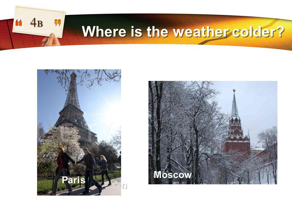 LOGO Where is the weather colder 4в London Washington Paris Moscow