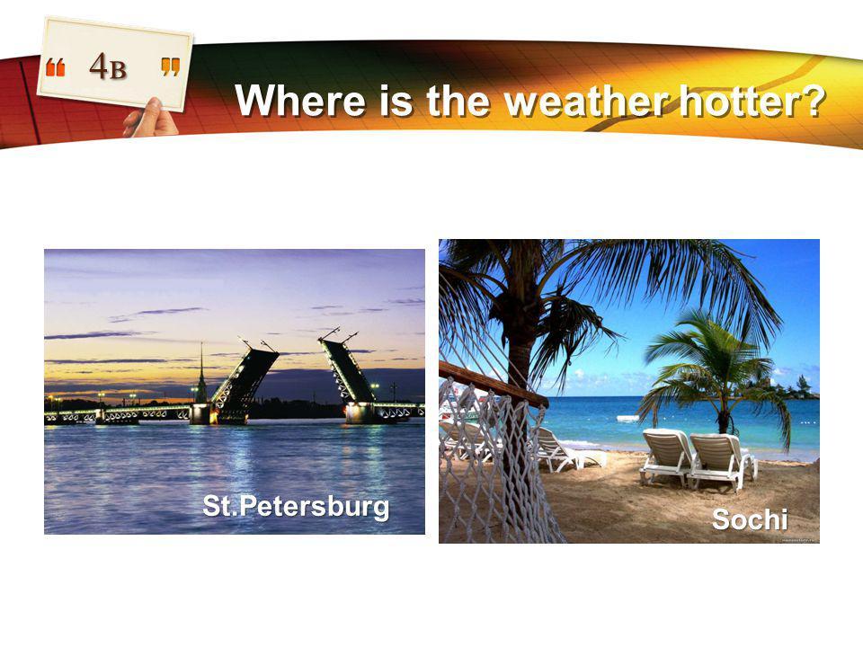 LOGO Where is the weather hotter 4в London St.Petersburg Sochi