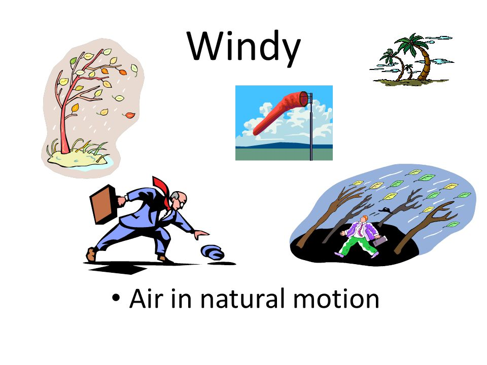 Windy Air in natural motion