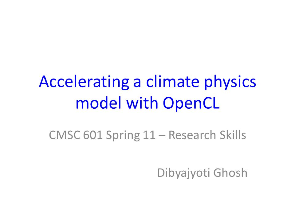 What is climate physics model.Global weather is controlled by many interconnected events.