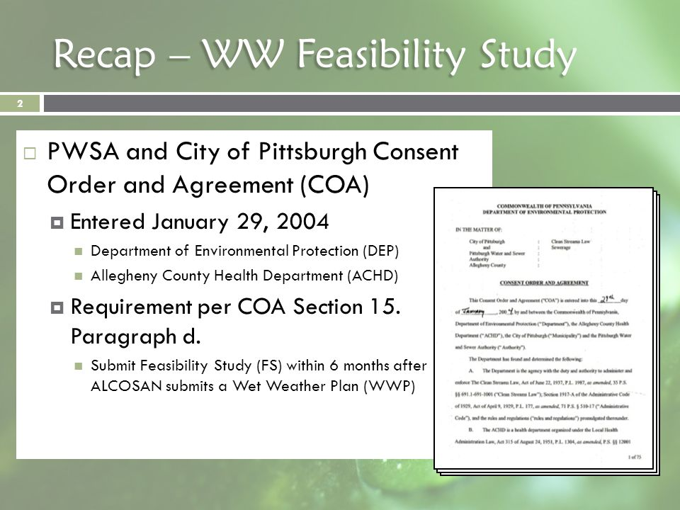 Recap – WW Feasibility Study PWSA and City of Pittsburgh Consent Order and Agreement (COA) Entered January 29, 2004 Department of Environmental Protec