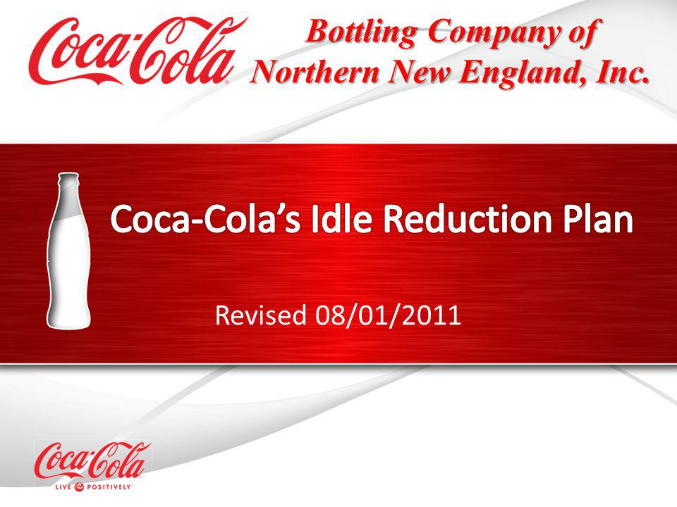 Revised 08/01/2011 Bottling Company of Northern New England, Inc.