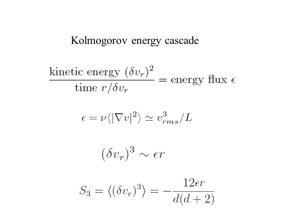 Energy cascade and Kolmogorov scaling Kolmogorov energy cascade