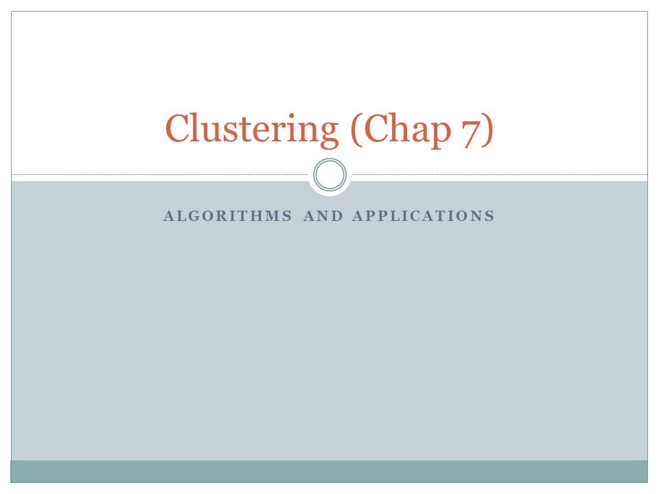 Introduction Clustering is an important data mining task.