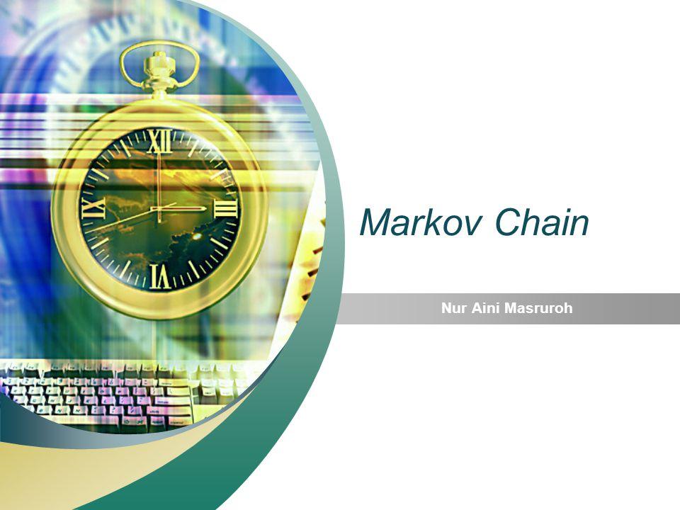 Markov Chain Nur Aini Masruroh