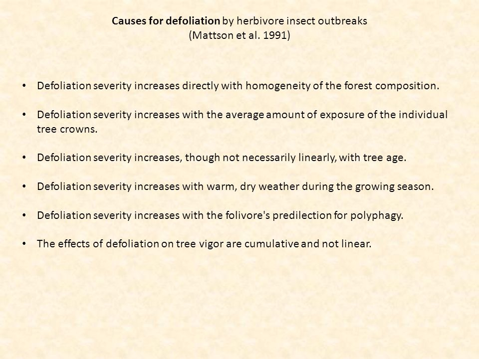 Defoliation severity increases directly with homogeneity of the forest composition. Defoliation severity increases with the average amount of exposure