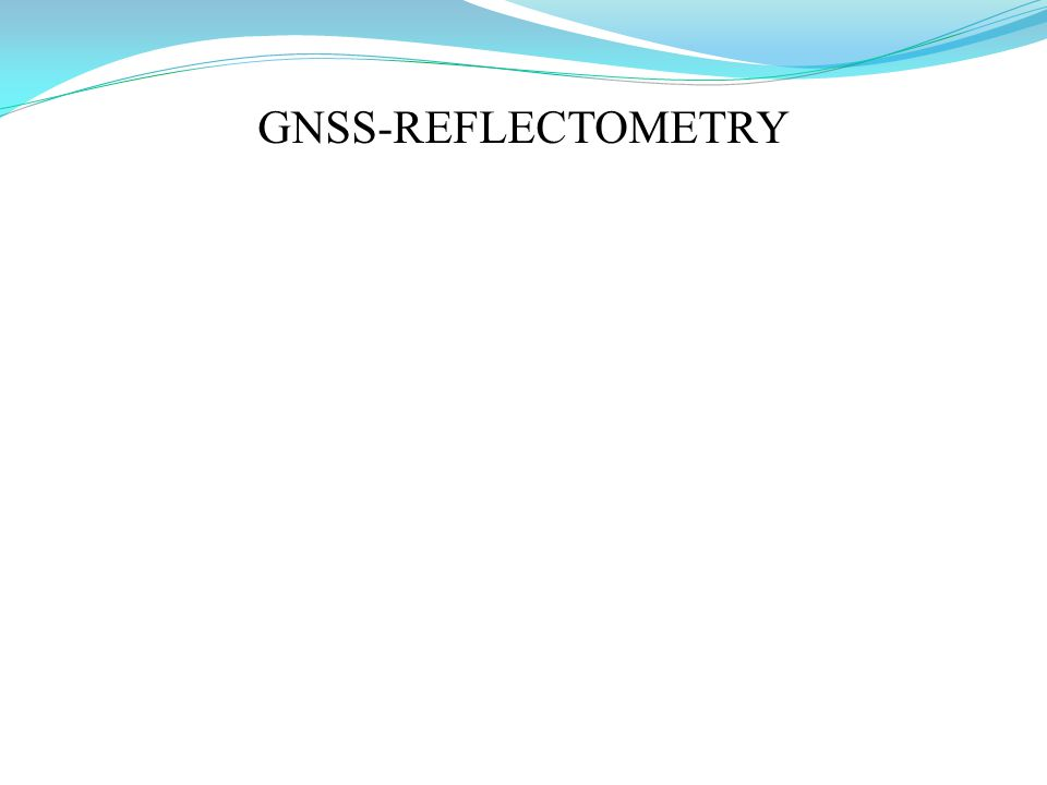 GNSS-REFLECTOMETRY