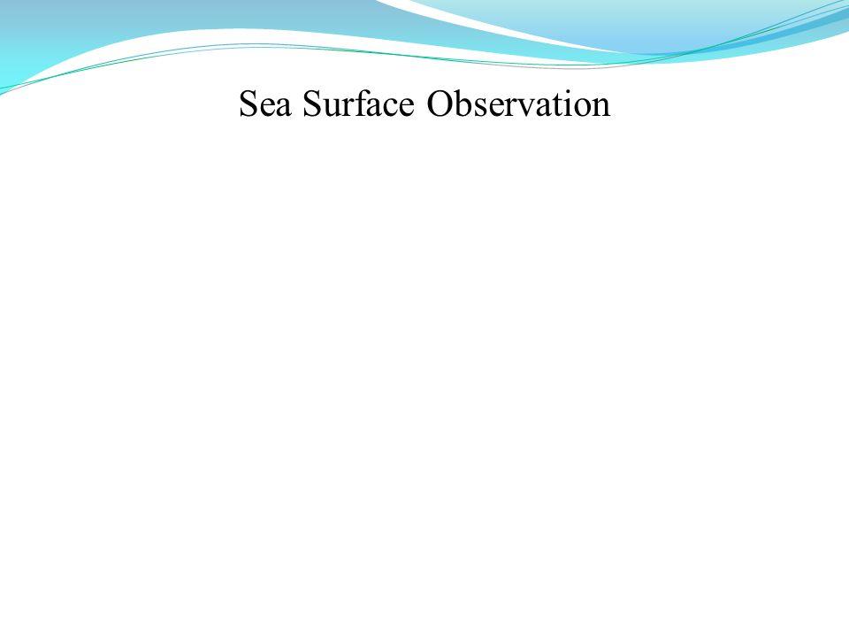 Sea Surface Observation