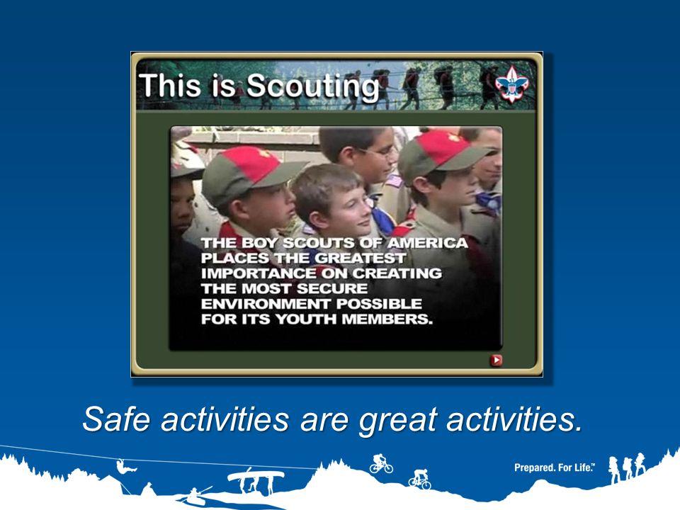 Safe activities are great activities.