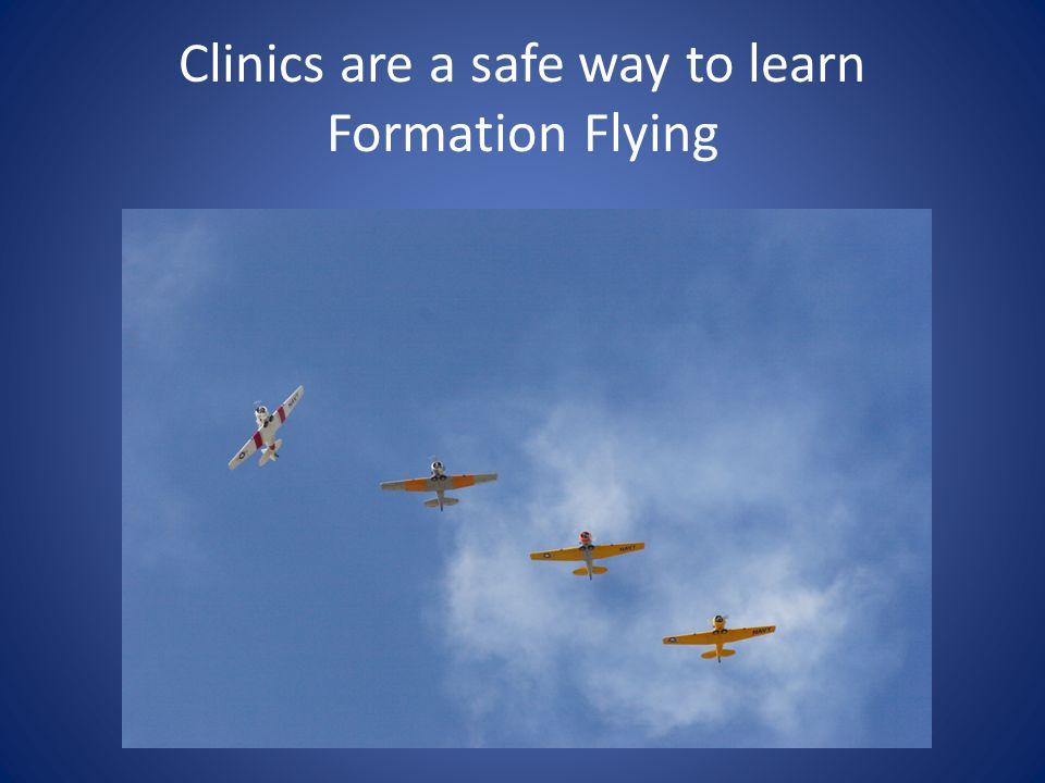 Clinics are a safe way to learn Formation Flying