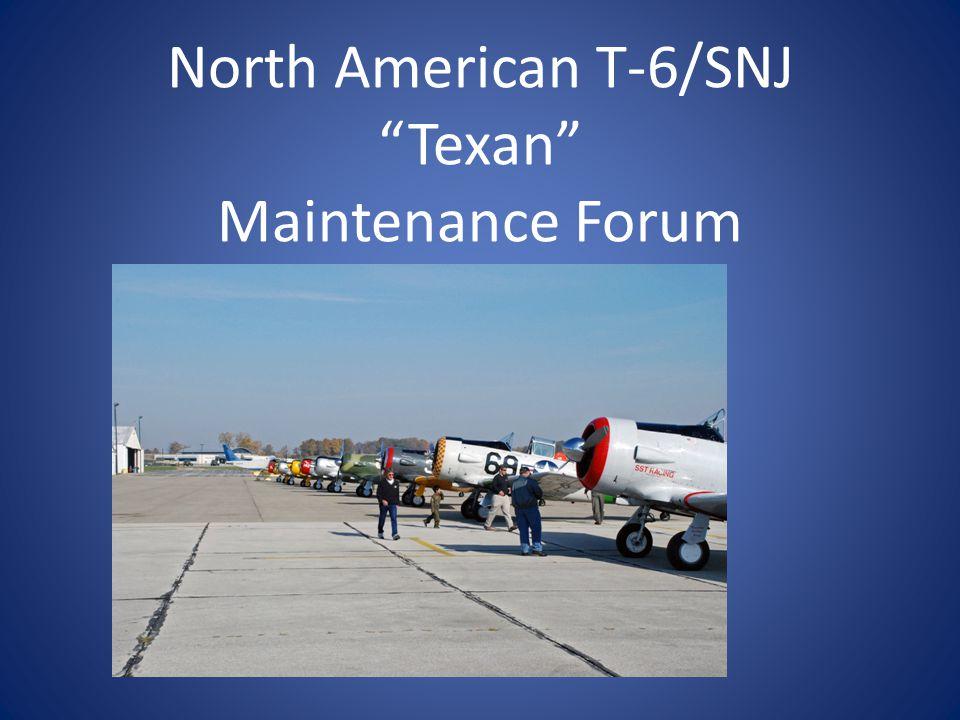 North American T-6/SNJ Texan Maintenance Forum