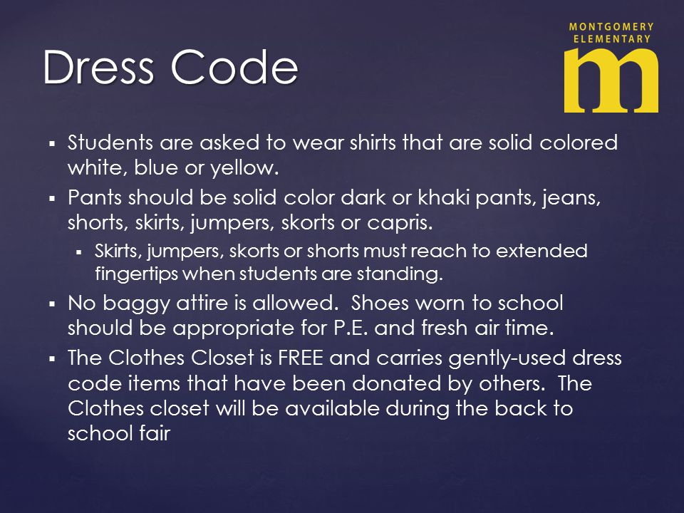Students are asked to wear shirts that are solid colored white, blue or yellow.