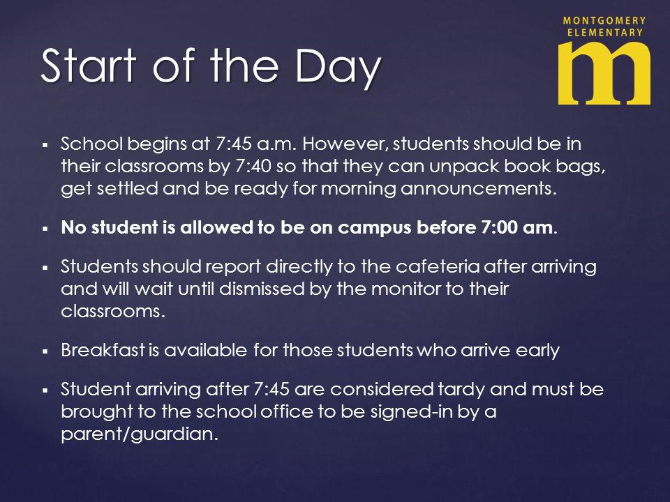 School begins at 7:45 a.m.