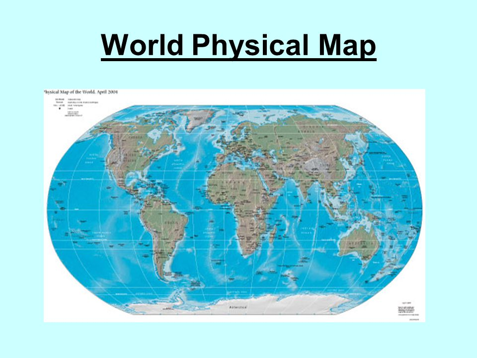 World Physical Map