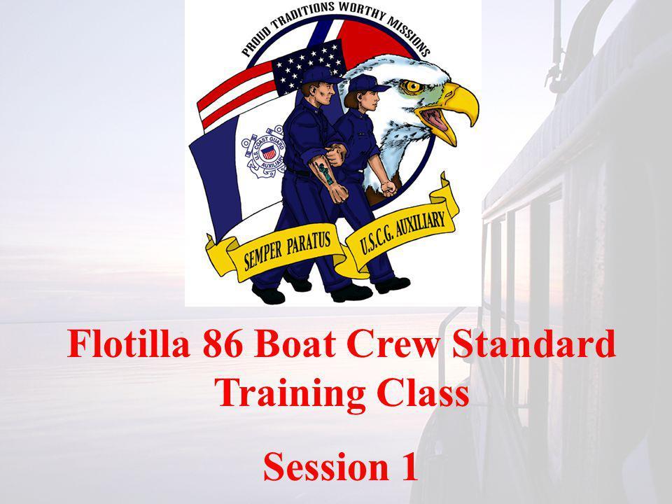 Flotilla 86 Boat Crew Standard Training Class Session 1