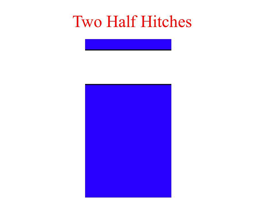 Two Half Hitches