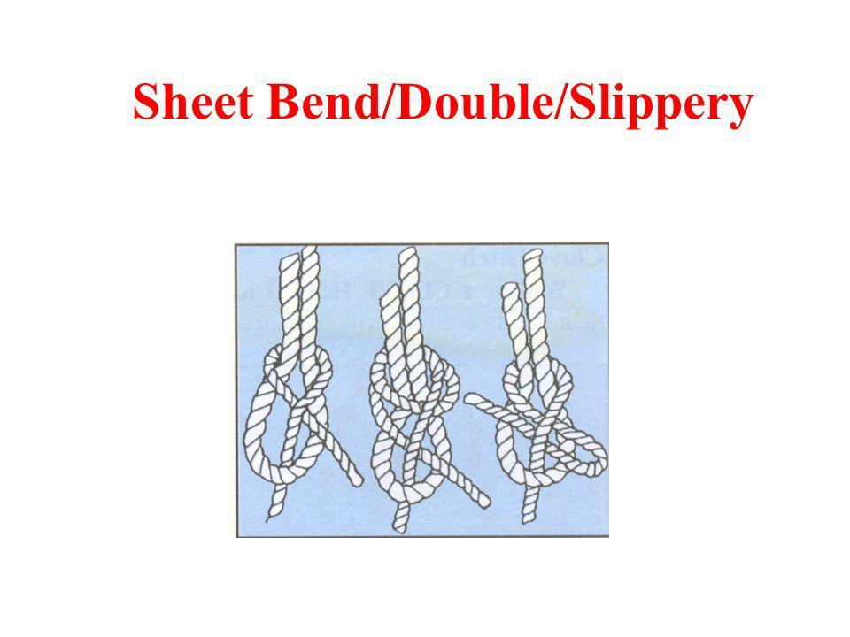 Sheet Bend/Double/Slippery