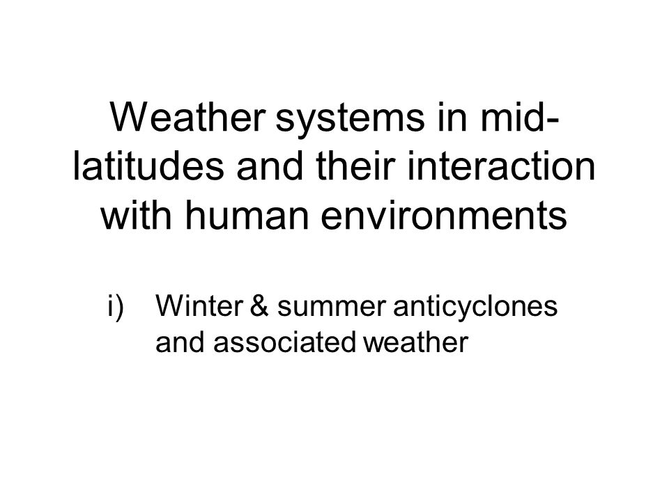 Anticyclones Definition: An anticyclone is a large mass of subsiding air which produces an area of high pressure on the earths surface.