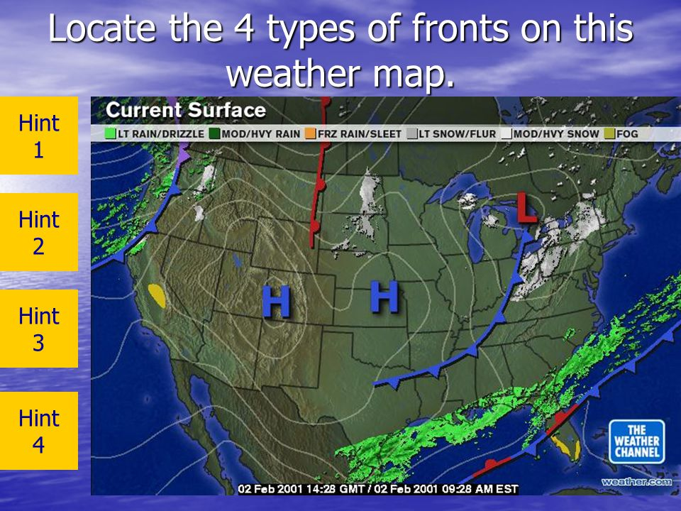 Locate the 4 types of fronts on this weather map. Hint 1 Hint 2 Hint 3 Hint 4