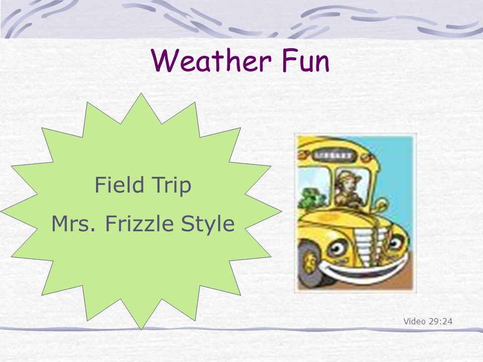 Weather Fun Field Trip Mrs. Frizzle Style Video 29:24