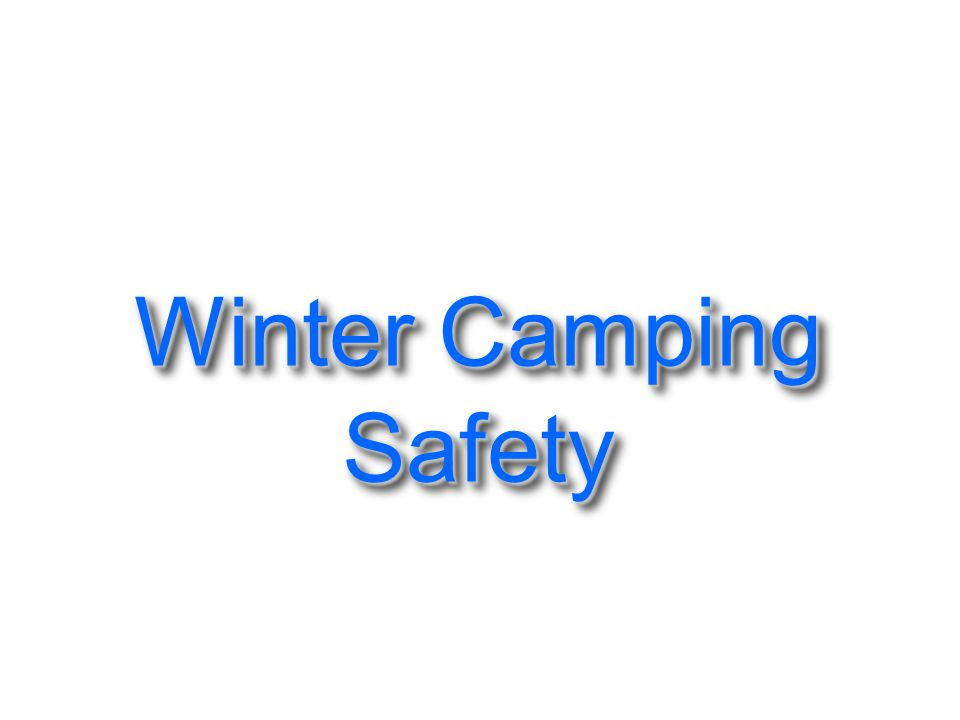 Winter Camping Safety