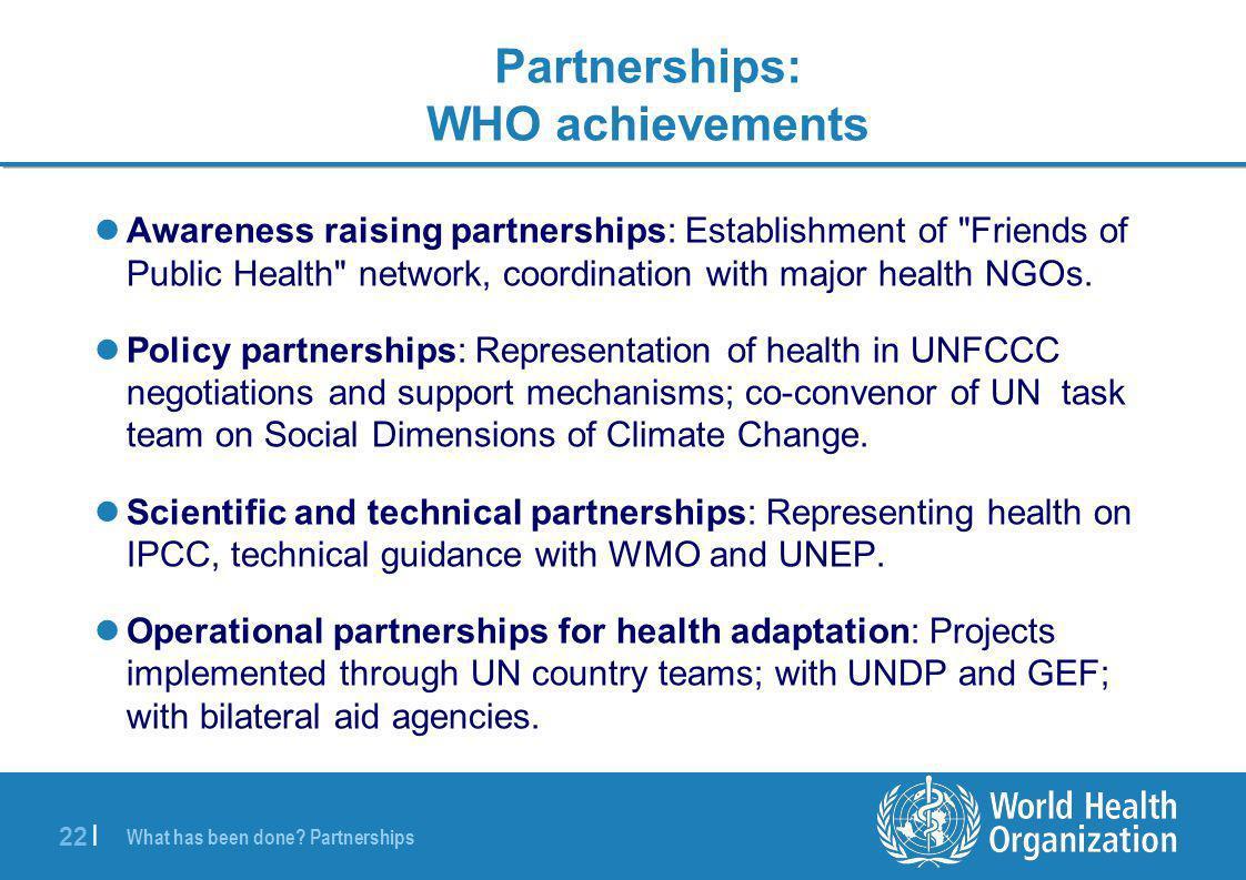 22 | Awareness raising partnerships: Establishment of