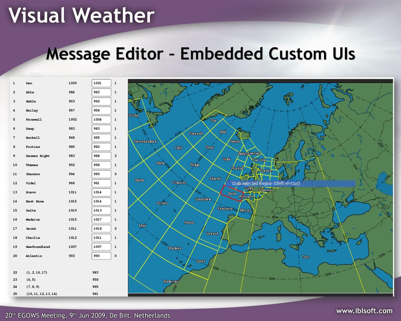 Message Editor – Embedded Custom UIs