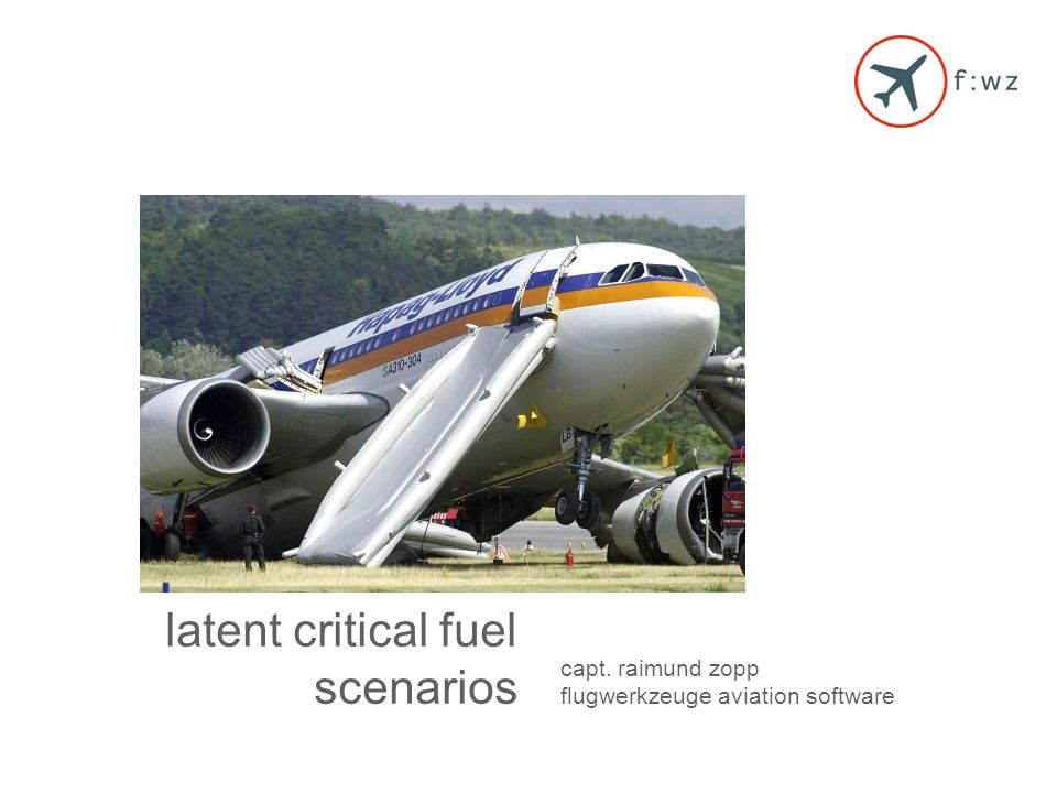 HICS latent critical fuel scenarios capt. raimund zopp flugwerkzeuge aviation software