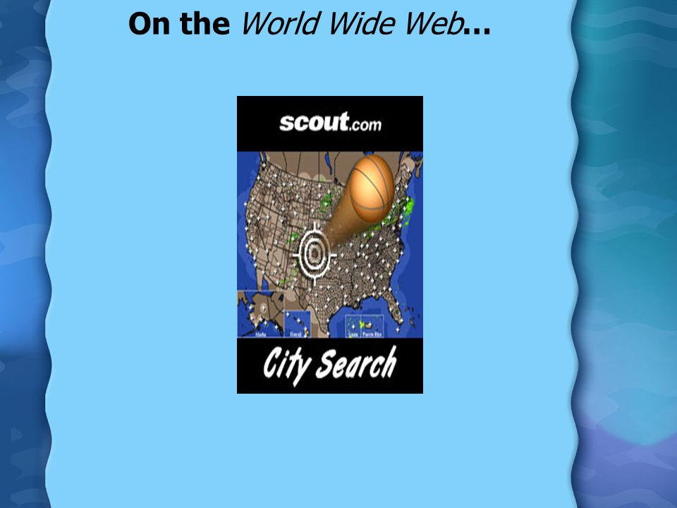 On the World Wide Web…
