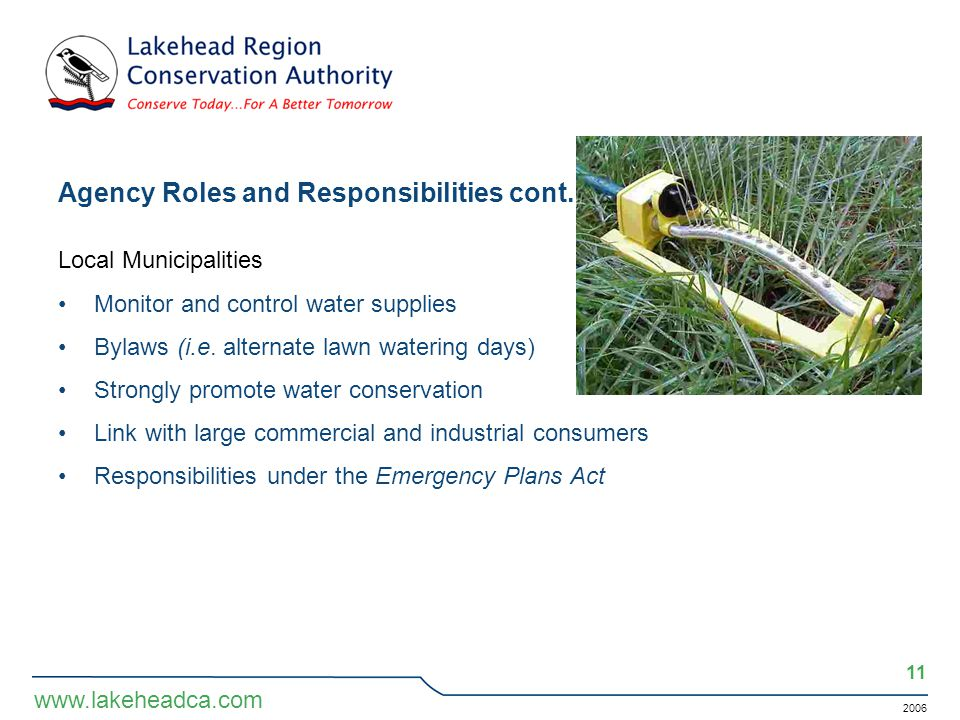 2006 11 www.lakeheadca.com Agency Roles and Responsibilities cont.