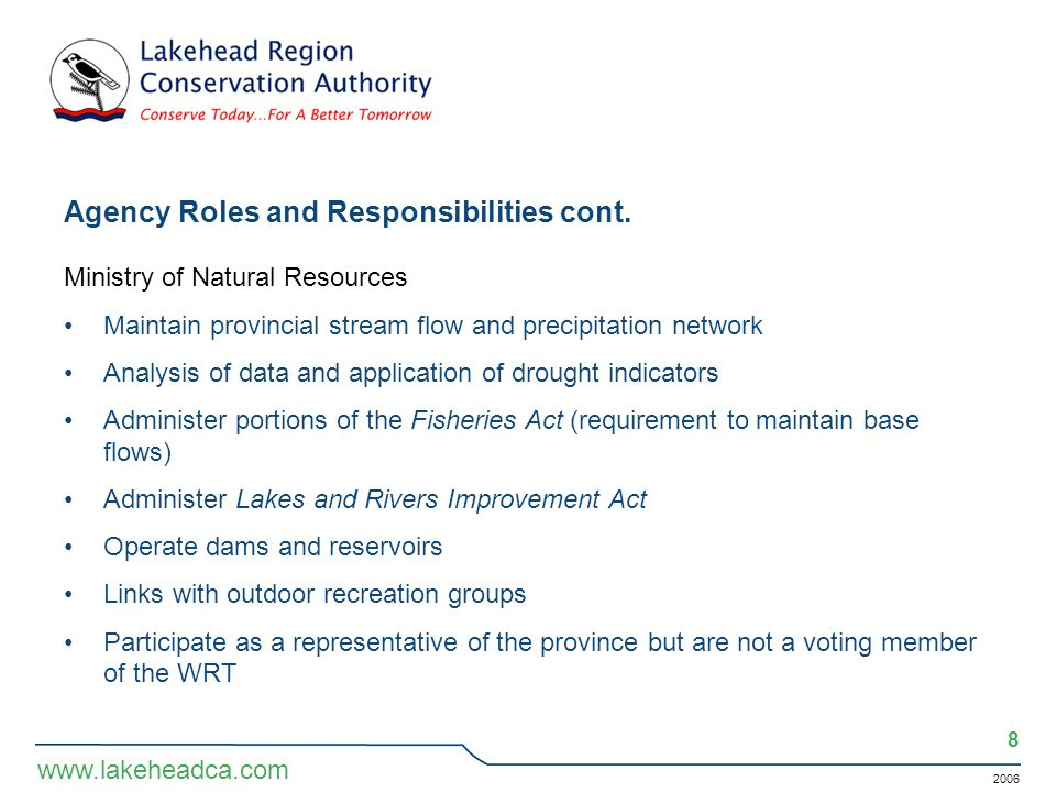 2006 8 www.lakeheadca.com Agency Roles and Responsibilities cont.