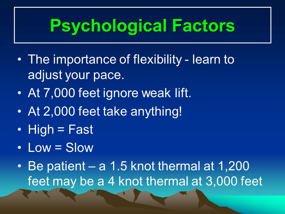 Psychological Factors Develop stamina – both physical and mental.