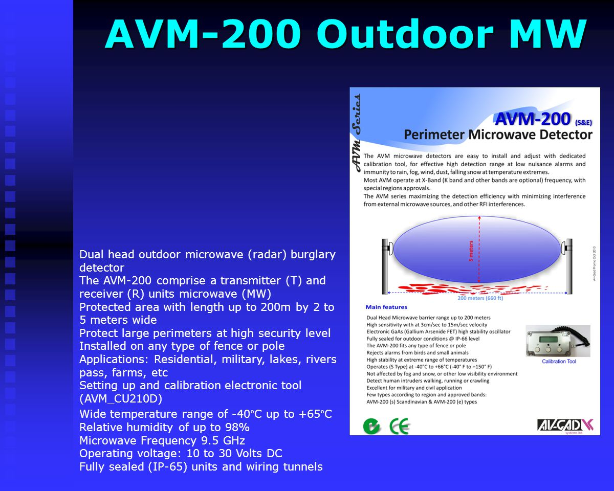 AVX-300 Outdoor PIR AVX-300 Outdoor PIR Durable enclosures for stable performance and reliability in various outdoor Security& CCTV applications Profe