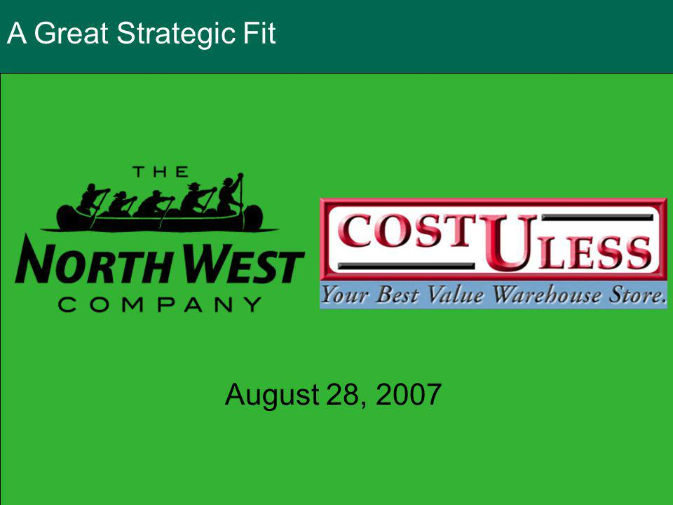 A Great Strategic Fit August 28, 2007