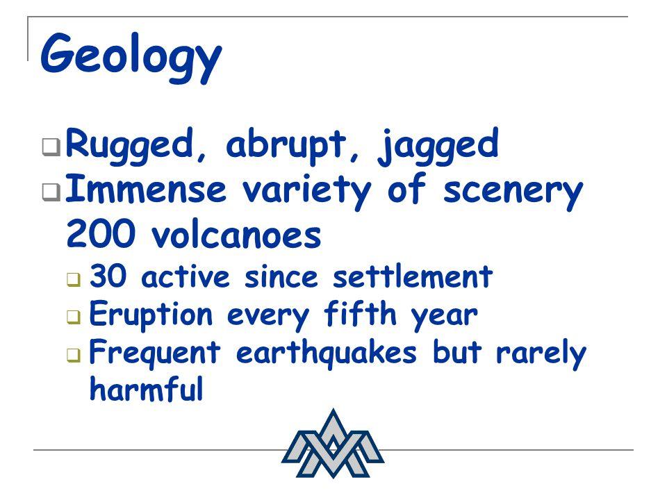Geology Glaciers:11.5% Vegetation:25.0% Rocks, mountains, lava:63.5% Weather: Reykjavík –0.4°C – 11.2°C Akureyri-1.5°C - 10.9°C
