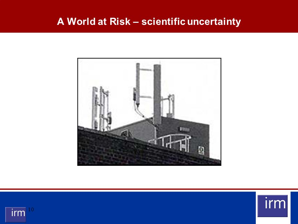 10 A World at Risk – scientific uncertainty