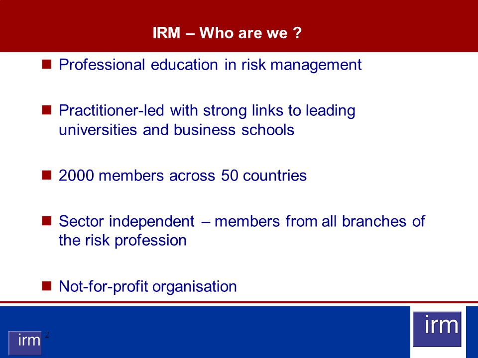 2 IRM – Who are we .