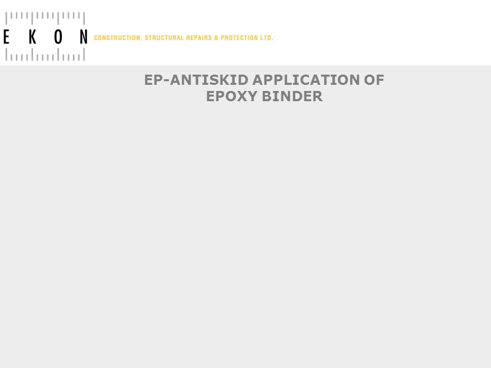EP-ANTISKID APPLICATION OF EPOXY BINDER