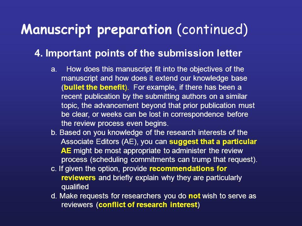 Manuscript preparation (continued) 4.