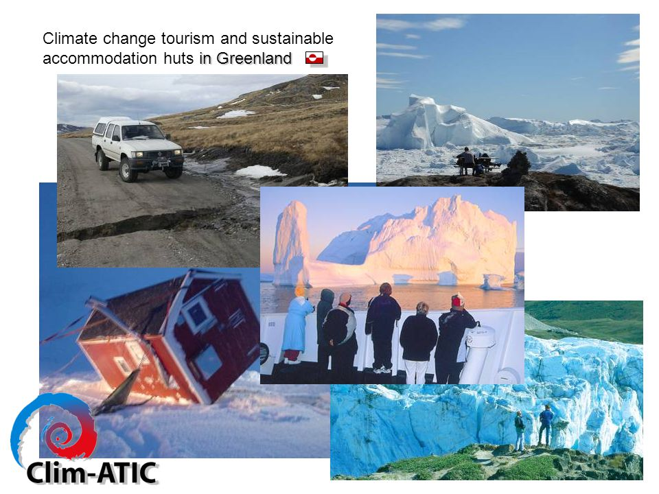 in Greenland Climate change tourism and sustainable accommodation huts in Greenland