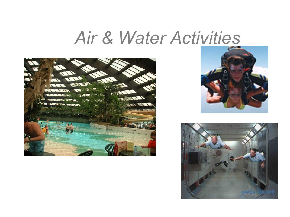 Air & Water Activities
