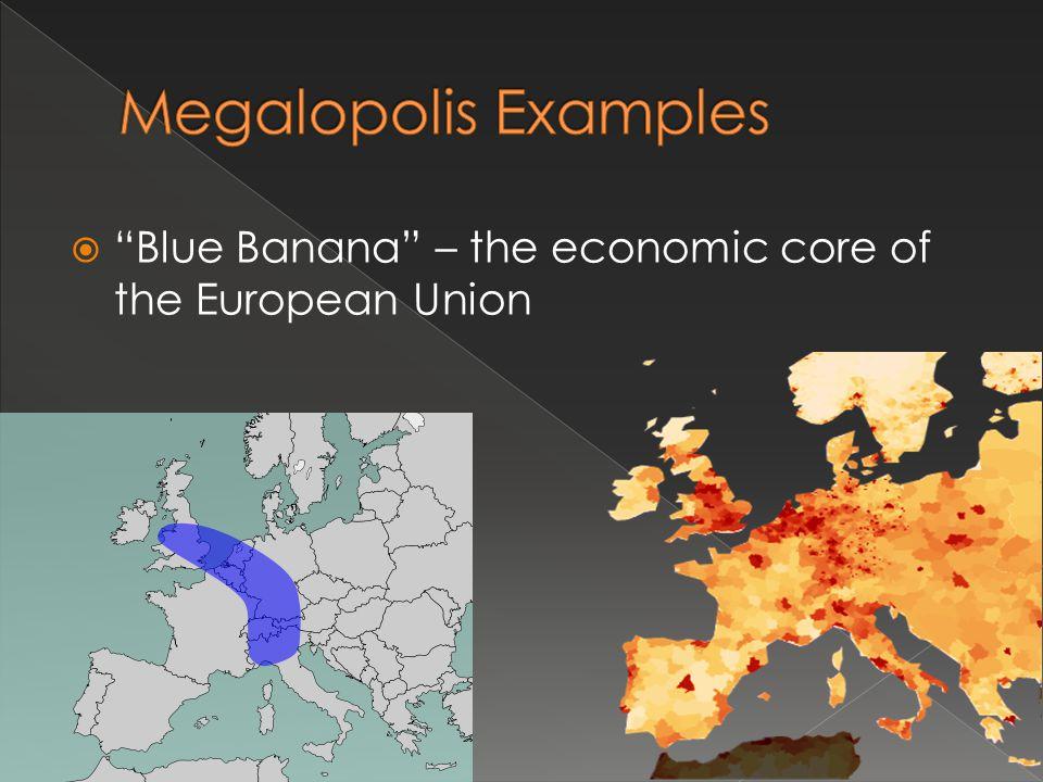 Blue Banana – the economic core of the European Union