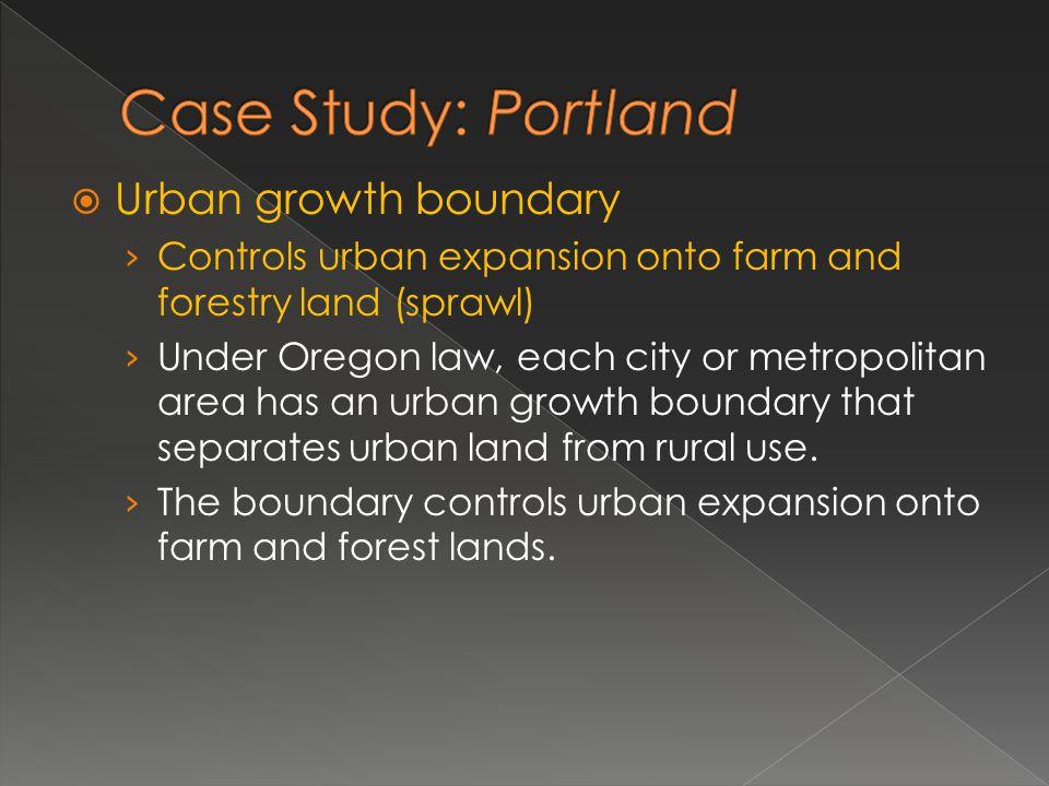 Urban growth boundary Controls urban expansion onto farm and forestry land (sprawl) Under Oregon law, each city or metropolitan area has an urban grow