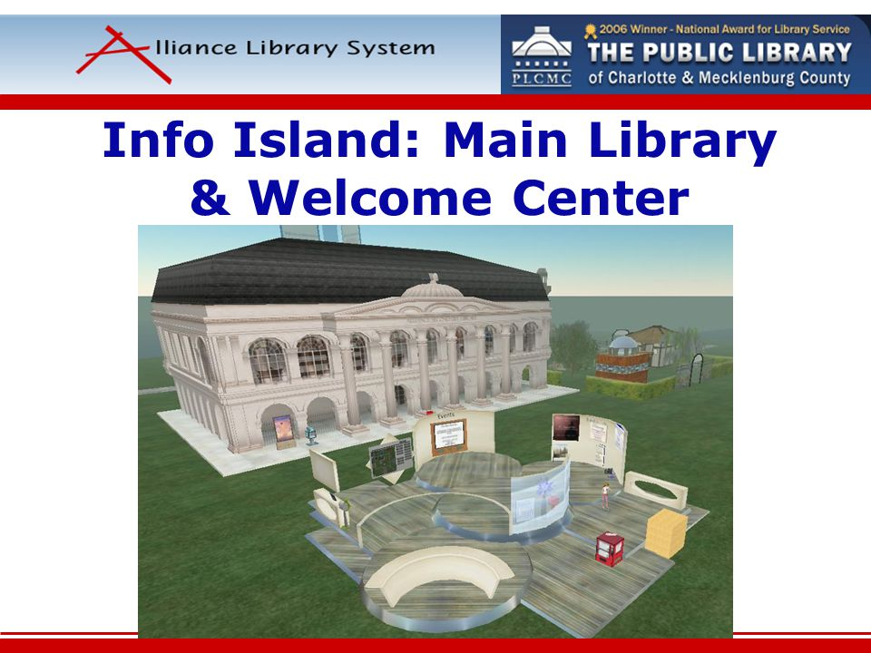 Info Island: Main Library & Welcome Center