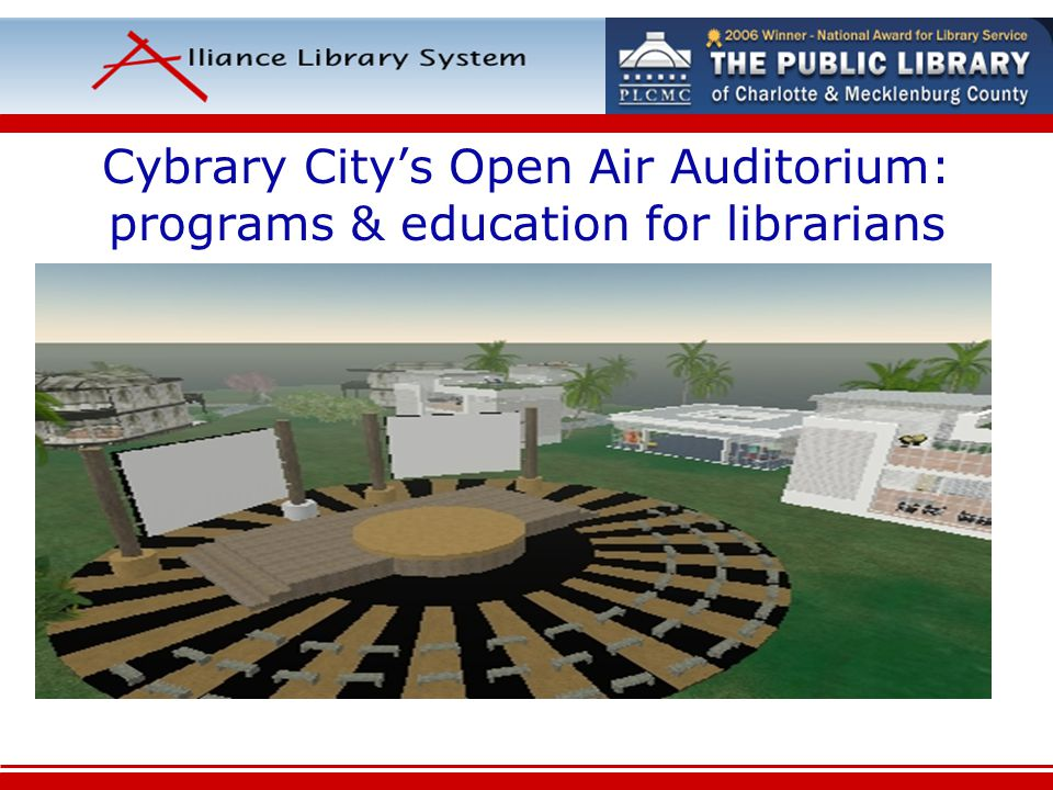 Cybrary Citys Open Air Auditorium: programs & education for librarians