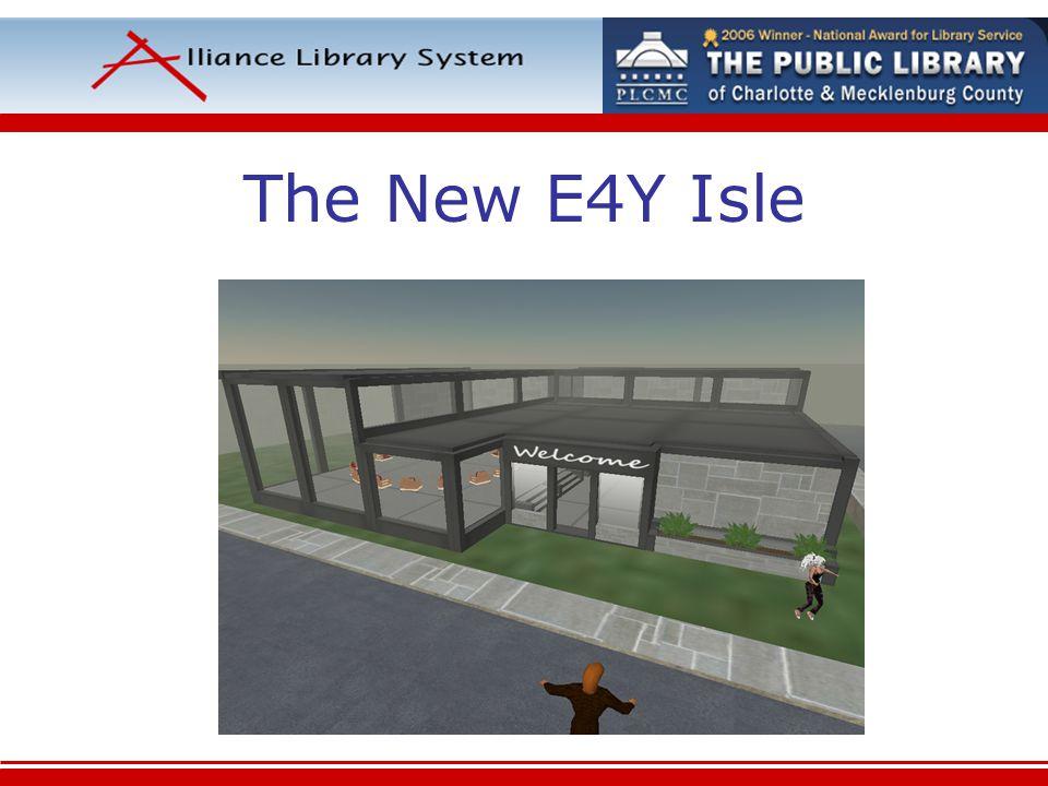 The New E4Y Isle